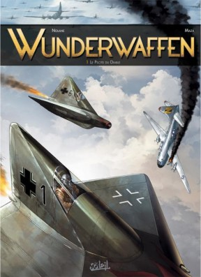 Wunderwaffen tome 1 - le pilote du diable, BD, Antarctique, bande dessinée, cartoon, German, SS, banquise, neige, achtung, avion de guerre,