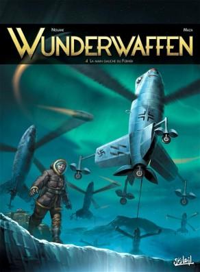 Wunderwaffen tome 4 - la main gauche du Fürher, BD, Antarctique, bande dessinée, cartoon, German, SS, banquise, neige, achtung, avion de guerre,