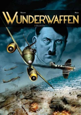 Wunderwaffen tome 5 - Disaster Day, BD, Antarctique, bande dessinée, cartoon, German, SS, banquise, neige, achtung, avion de guerre,