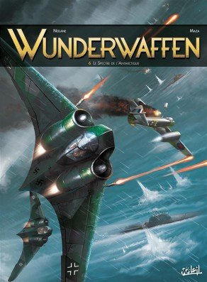 Wunderwaffen tome 6 - Le Spectre de l'Antarctique, BD, Antarctique, bande dessinée, cartoon, German, SS, banquise, neige, achtung, avion de guerre,