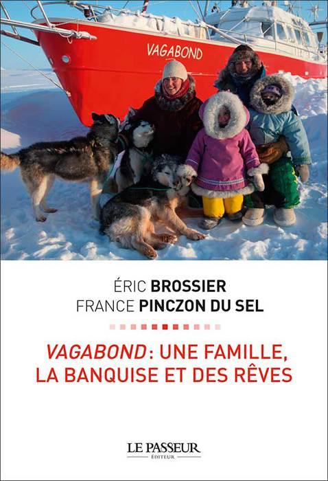 Éric Brossier, France Pinczon du Sel, aquarelle, vagabond, arctique, voile en arctique, arctic05 news, livre polaire, voilier en acier, banquise, le grand nord, inuit, ours polaire, france