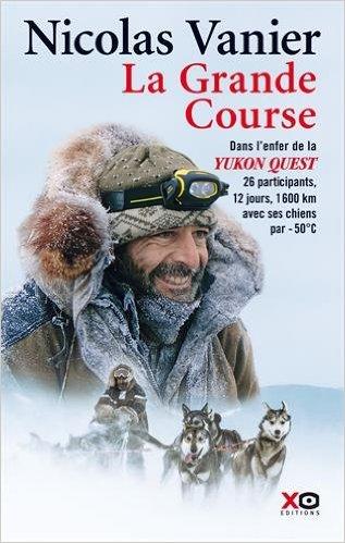 Yukon quest, la grande course, la grande odyssée, chiens de traineaux, nicolas vanier,arctic05, climat, neige, grand nord, alaska, sibérie, arctique, expédition polaire
