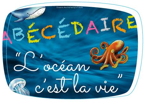 livret maternelle l'ocean c'est la vie, maud fontenoy, maud fontenoy foundation, education française, les mers et océans, lutter contre la pollution, le grand bleu, baleine, requin, poissons, C02, écoles, jeunesse