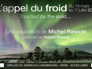 Michel Rawicki, hubert Reeves, L'appel du froid, exposition photos polaires, paris, arctic05, le Grand Nord, touched by the cold, photographie polaire