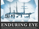 shackleton, The Enduring Eye- The Antarctic Legacy of Sir Ernest Shackleton and Frank Hurley, antarctique, south pole, arctic05, arctic news, south pole navigation