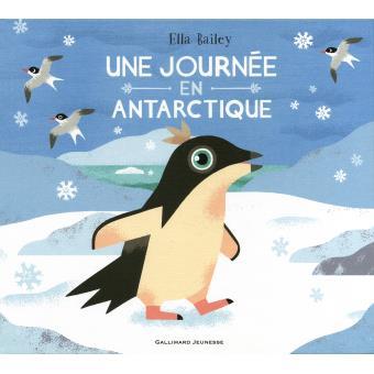 Une journée en Antarctique, livre polaire, Ella Bailey, écoles, enfants, manchot, baleine, krill, pôle Sud, gallimard jeunesse, arctic05, Antarctica, pétrel, animaux, dauphin, phoque, otarie