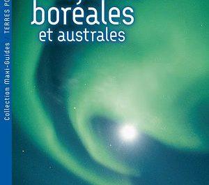 Aurores-Boreales et Australes-Christophe-Perez- livre, northern lights, editions de l'escargot savant, arctique, lumière polaire